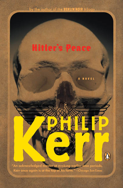Hitler's Peace By Kerr, Philip