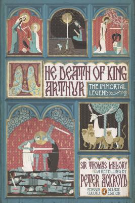 The Death of King Arthur By Malory, Thomas, Sir/ Ackroyd, Peter (RTL)