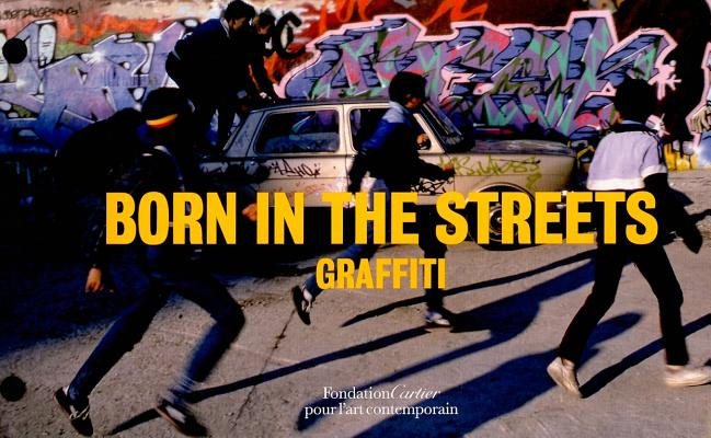 Born in the Streets By Cartier Foundation (COR)