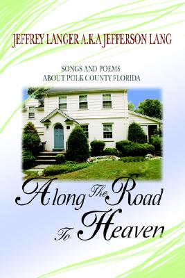 Along the Road to Heaven By Langer, Jeffrey